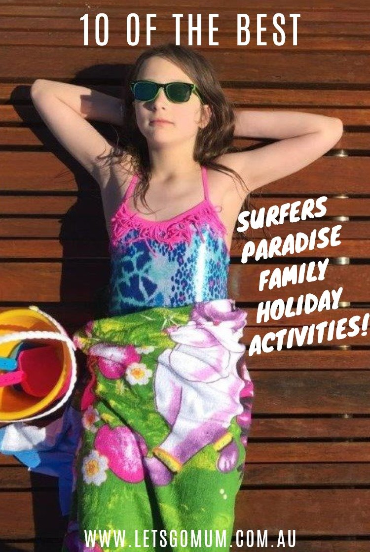 Don't leave until you've read our go-to list of top-ten Surfers Paradise family activities - all within easy walking distance!