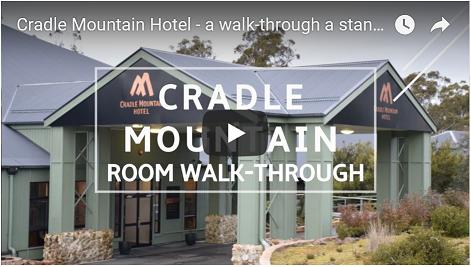 Go to the Cradle Mountain Hotel accommodaton walk-through video