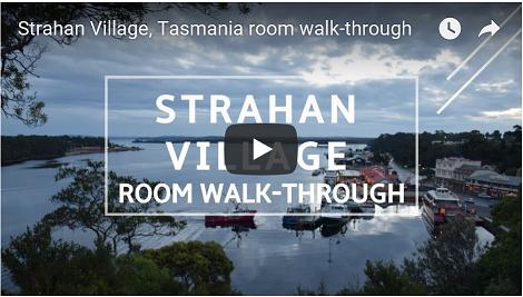 Go to the Strahan Village accommodaton walk-through video