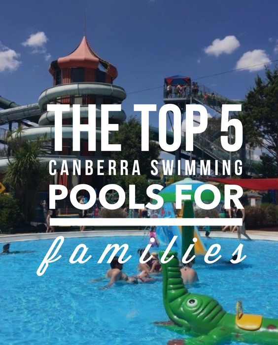 Top Canberra Swimming Pools for Families