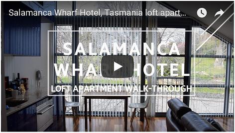 Go to the Salamanca Wharf Hotel accommodaton walk-through video