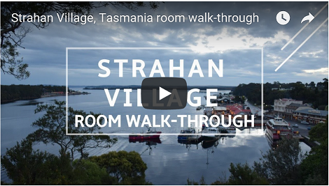 Go to the Strahan Village accommodaton walk-through video