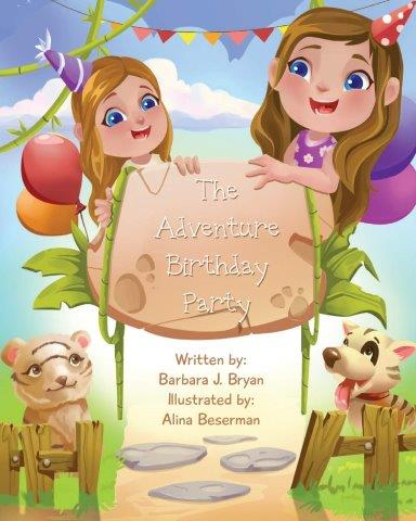The Adventure Birthday Party by Barbara J. Bryan
